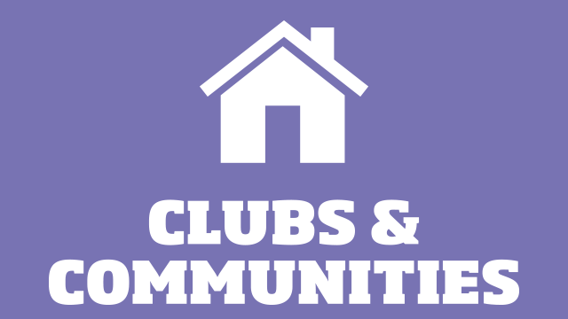 Clubs and communities